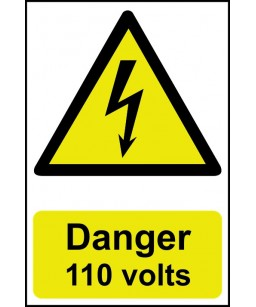 Danger 110 Volts Safety Sign