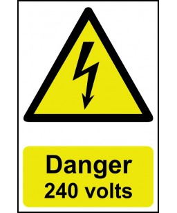 Danger 240 Volts Safety Sign