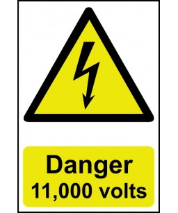 Danger 11,000 Volts Safety...