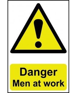 Danger Men at work Safety Sign