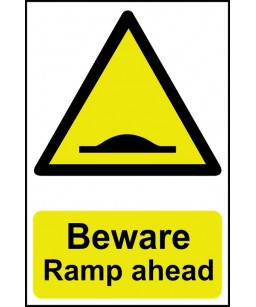 Beware Ramp ahead Safety Sign