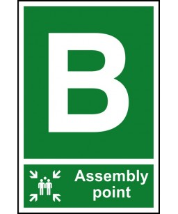 B Assembly point Safety Sign