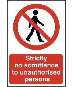 Strictly No Admittance To Unauthorised Persons
