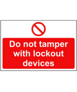 Do not tamper with lockout...