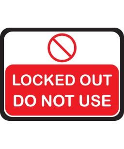 Lockout Magnetic Sign  30.5cm x 23cm