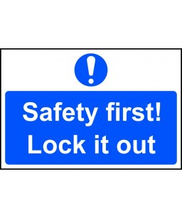 Safety first! Lock it out -...