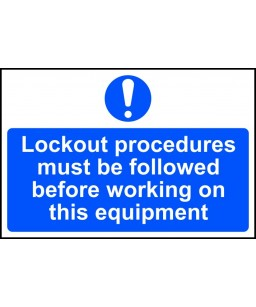 Lockout procedures must be...