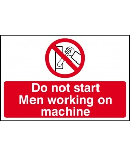 Do not start Men working on...