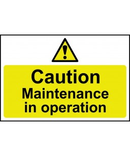 Caution Maintenance in...